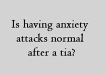 is having anxiety attacks normal after a tia